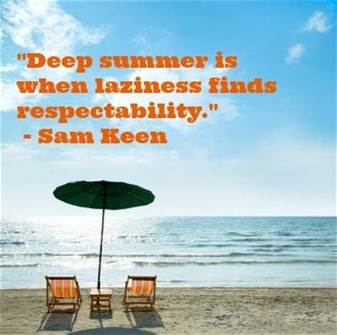 Summer Quotes Sayings Laziness Sam Keen  Collection Of. Family Quotes Huck Finn. Friendship Quotes One Liners. Positive Quotes Hard Work. Tumblr Quotes Collage. Marilyn Monroe Quotes Paintings. Harry Potter Quotes Birthday. Motivational Quotes Effort. Alice In Wonderland Quotes Who Am I