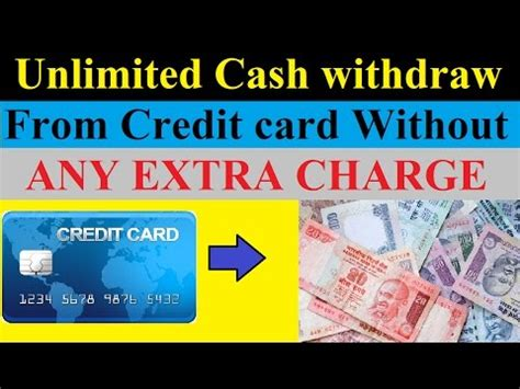 Charges for withdrawing money from credit card. Withdraw Unlimited Cash from Credit card without any charge (HINDI) - YouTube