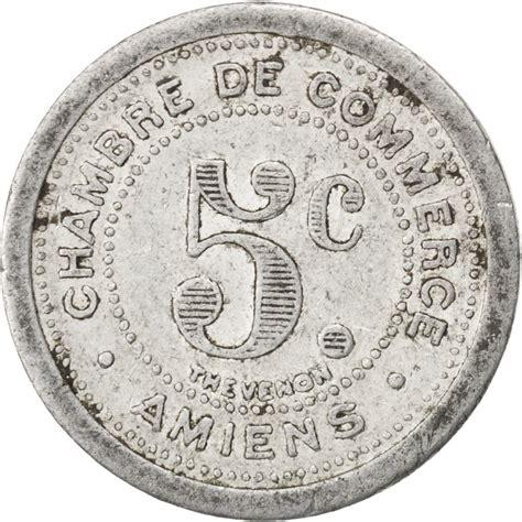 chambre des commerces amiens 85283 amiens chambre de commerce 5 centimes 1921 elie