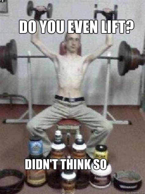 Lift Meme - do you even lift memes image memes at relatably com
