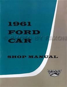 1961 Ford Car Repair Shop Manual Reprint Galaxie Starliner
