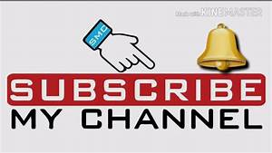 my channel intro. please Subscribe my channel - YouTube
