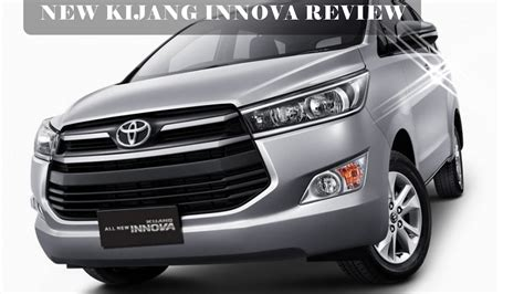 Review Toyota Kijang Innova by Toyota Kijang Innova Review 2017 The Legend Has Reborn