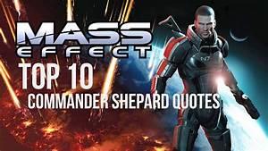 Mass Effect Tri... Mass Effect Shepard Quotes