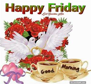 239006-Happy-Friday-Good-Morning-God-Bless-Image-Quote.jpg ...