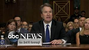 Brett Kavanaugh delivers opening statement at hearing ...