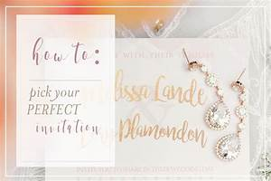 how to pick the perfect wedding invitation With wedding invitation free pick