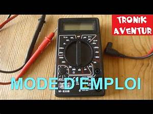 Comment Utiliser Un Multimetre : multimetre mode emploi voltmetre amperemetre ~ Premium-room.com Idées de Décoration