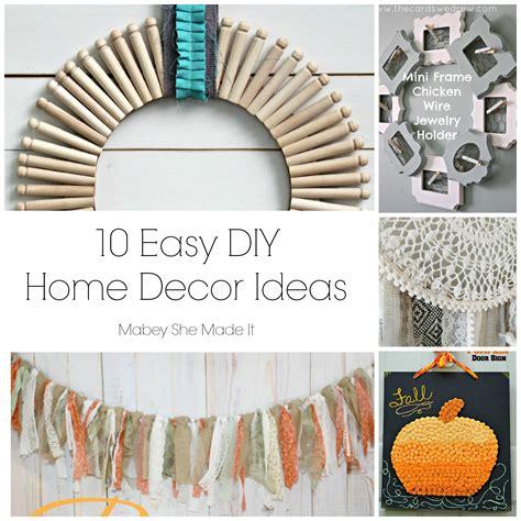 10 Fun Home Decor Ideas  Mabey She Made It