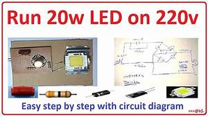 How To Run 20 Watt Led Bulb On 220v