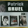 3 CD Box Set - Patrick Bruel | Songs, Reviews, Credits ...