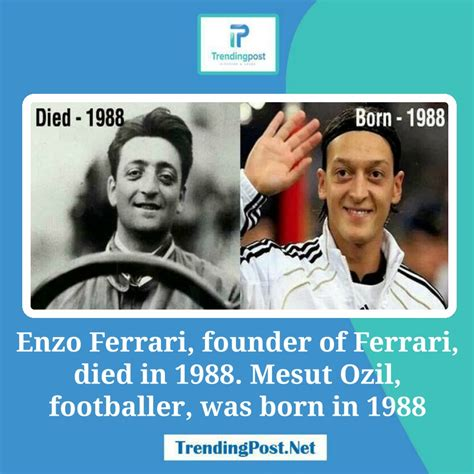 Mesut ozil , enzo ferrari. 10 Mind blowing coincidences that are almost unbelievable yet true