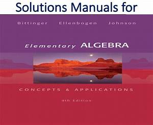 Solutions Manual For Elementary Algebra Concepts And