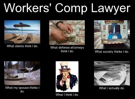 Workers Comp Meme - what people think i do what i really do