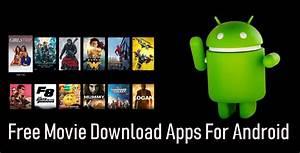 Android App Download : free movie downloader apps for android best of 2018 ~ Eleganceandgraceweddings.com Haus und Dekorationen