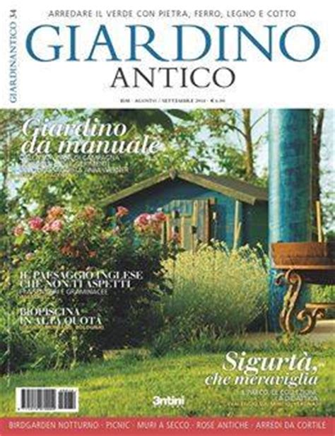 giardino antico la rivista specializzata quot giardino antico quot parla