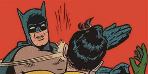 Batman Slapping Robin Meme Maker - 15 times batman was a jerk