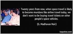 Space Travel Quotes  Quotesgram