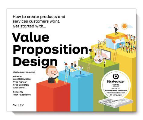 value proposition design strategyzer value proposition design book