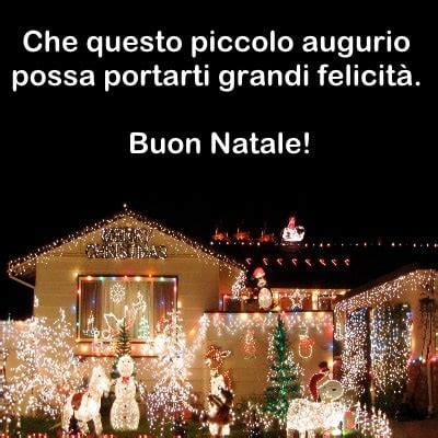Le Di Natale Testo by Immagini Buon Natale Con Auguri Per Whatsapp