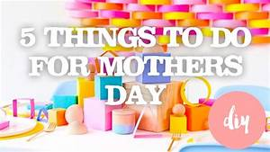 5 EASY DIY MOTHERS DAY GIFT IDEAS FOR KIDS - FAMILY FUN ...