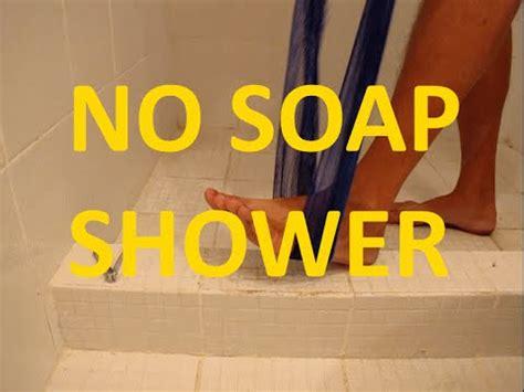 No Soap Shower - organic shower no soap no chemicals organic