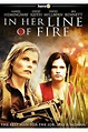 In Her Line of Fire (2006) - FilmAffinity