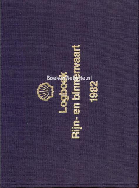 Rijn En Binnenvaart by Logboek Rijn En Binnenvaart 1982 Boeken Website Nl