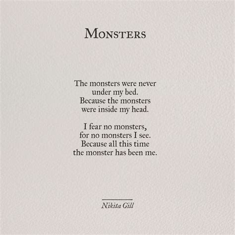Monsters  Nikita Gill  Poetry And Stories  Pinterest. Happy Gilmore Quotes. Quotes About Strength Health. Success Quotes Hitler. Quotes About Change Twitter. Disney Quotes Decals. Quotes About Love Kasabihan. Disney Quotes About Food. Best Friend Quotes Drake