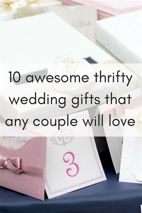 10 awesome thrifty wedding gift ideas that any couple will
