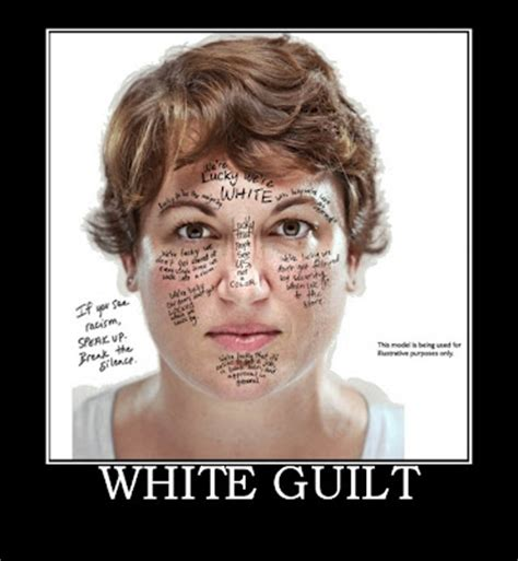 White Guilt Meme - unfair caign white guilt is the new racism a thought occurs
