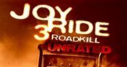 Rusty Nail Returns in Joy Ride 3: Road Kill Trailer!