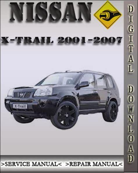 2001 2007 nissan x trail xtrail factory service repair manual 2002