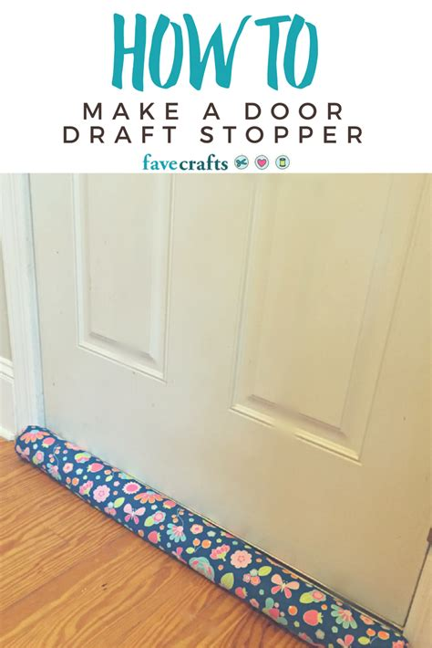 How To Make A Door Draft Stopper How To Make A Door Draft Stopper Favecrafts