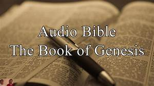 The Book Of Genesis - Kjv Audio Holy Bible