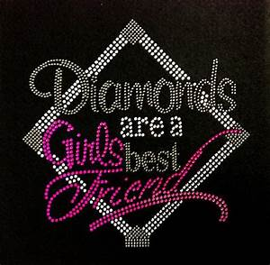 Rhinestone Iron On Diamonds Are A Girls Best Friend by ...