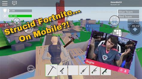 strucid   fortnite mobile youtube