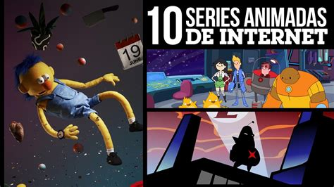 10 Series Animadas de Internet LA ZONA CERO YouTube
