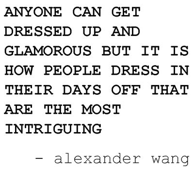 Great Quote Alexander Wang | Classy u0026 Fabulous