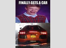 Bad Luck Brian's Car by recyclebin Meme Center