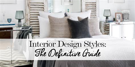 home design guide interior design styles the definitive guide