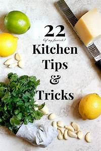 belle vie - 22 (of my favorite) Kitchen Tips and Tricks ...
