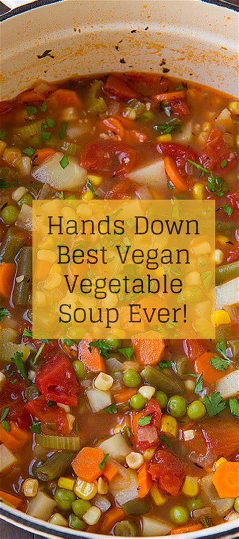 vegan vegetable soup our best vegan recipes vegan vegetable soup