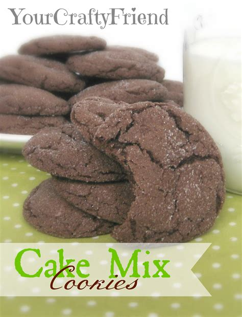 cookies from cake mix your crafty friend cake mix cookies