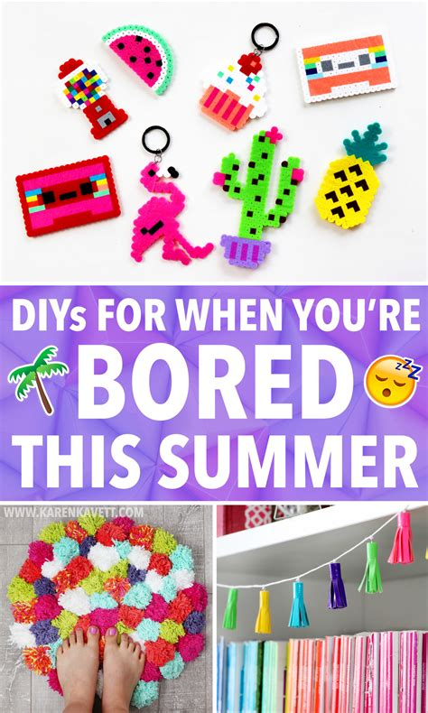 easy diy ideas   youre bored  summer karen