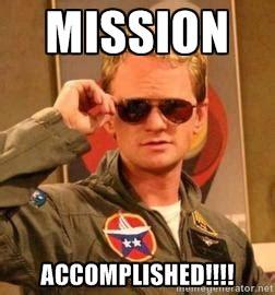 Mission Accomplished Meme - image gallery mission accomplished