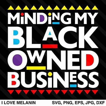Owned Minding Svg Businesses African American Melanin