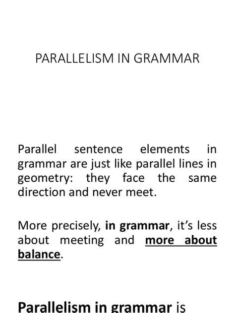 Parallelism in Grammar | Subject (Grammar) | Sentence