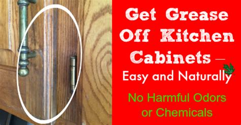 how to get grease and grime kitchen cabinets get grease kitchen cabinets easy and naturally 9904