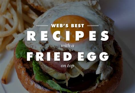 Recipes With A Fried Egg On Top